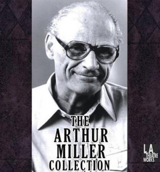 The Arthur Miller Collection